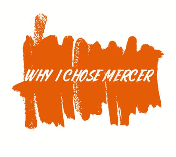 Why I Chose Mercer
